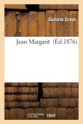 Jean Margarit - Graux, Gustave