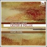 Jean-Philippe Rameau: Castor et Pollux