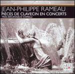 Jean-Philippe Rameau: Pièces de Clavecin en Concerts