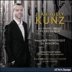 Jean-Willy Kunz au Grand Orgue Pierre-Béique