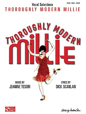 Jeanine Tesori: Thoroughly Modern Millie - Vocal Selections (PVG) - Tesori, Jeanine (Composer)