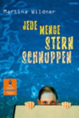 Jede Menge Sternschnuppen - Wildner, Martina