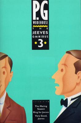 Jeeves Omnibus 3 - Wodehouse, P G