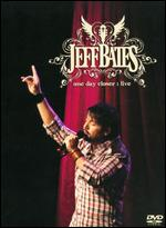 Jeff Bates: One Day Closer Live -
