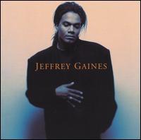 Jeffrey Gaines - Jeffrey Gaines