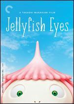 Jellyfish Eyes [Criterion Collection]