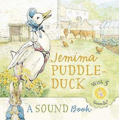 Jemima Puddle-Duck: A Sound Book - Potter, Beatrix
