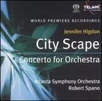 Jennifer Higdon: City Scape; Concerto for Orchestra