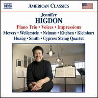 Jennifer Higdon: Piano Trio; Voices; Impressions - Adam Neiman (piano); Alisa Weilerstein (cello); Anne Akiko Meyers (violin); Cypress String Quartet; Hsin-Yun Huang (viola);...