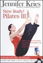 Jennifer Kries: New Body! Pilates III - Advanced Mat Workout