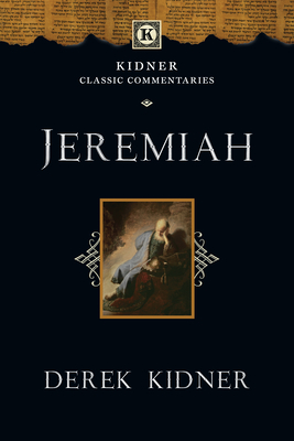 Jeremiah - Kidner, Derek