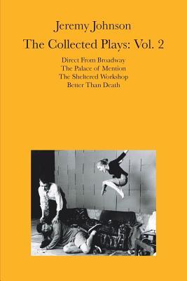 Jeremy Johnson: The Collected Plays Vol 2: Volume 2 - Johnson, Jeremy