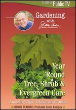 Jerry Baker: Year 'Round Tree Shrub Evergreen Care