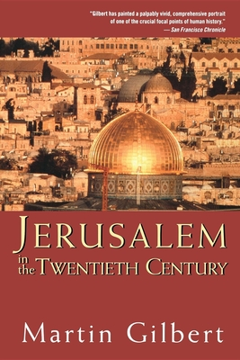 Jerusalem in the Twentieth Century - Gilbert, Martin