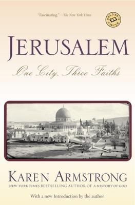 Jerusalem: One City, Three Faiths - Armstrong, Karen