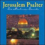 Jerusalem Psalter: Die Psalmen Davids
