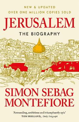 Jerusalem: The Biography - Montefiore, Simon Sebag