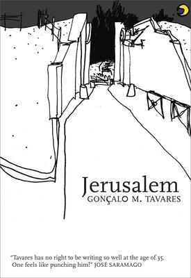 Jerusalem - Tavares, Goncalo M, and Kushner, Anna (Translated by)