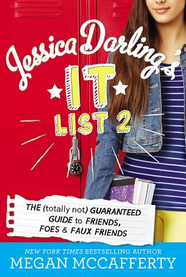 Jessica Darling's It List 2: The (Totally Not) Guaranteed Guide to Friends, Foes & Faux Friends - McCafferty, Megan