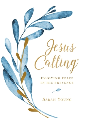 Jesus Calling: Enjoying Peace in His Presence, Large Text Cloth Botanical, with Full Scriptures - Young, Sarah