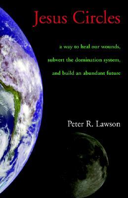 Jesus Circles - Lawson, Peter R
