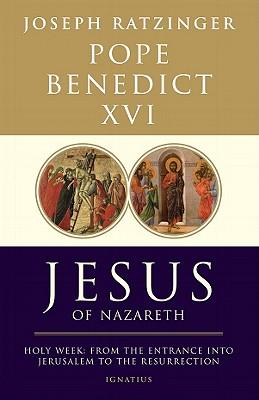 Jesus of Nazareth: From the Baptism in the Jordan to the Transfiguration - Benedict XVI, Pope Emeritus