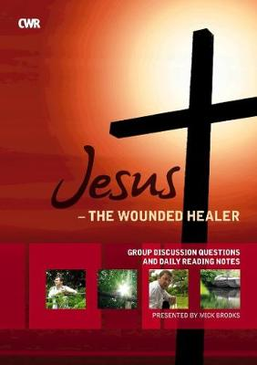 Jesus the Wounded Healer - Workbook/Booklet - Brooks, Mick, and Hughes, Sewlyn