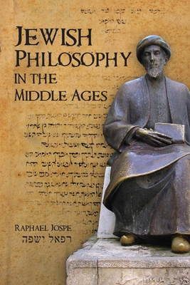 Jewish Philosophy in the Middle Ages - Jospe, Raphael