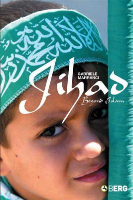 Jihad Beyond Islam - Marranci, Gabriele