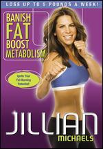 Jillian Michaels: Banish Fat, Boost Metabolism