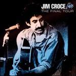 Jim Croce Live: The Final Tour