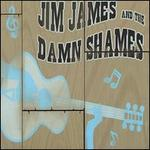 Jim James & The Damn Shames