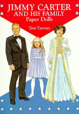 Jimmy Carter and His Family Paper Dolls - Tierney, Tom, and Paper Dolls