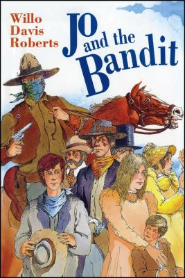 Jo and the Bandit - Roberts, Willo Davis