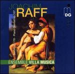 Joachim Raff: Sextet; Piano Quintet