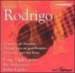 Joaquín Rodrigo: Concierto de Aranjuez; Fantasia para un gentilhombre; Concierto para una fiesta