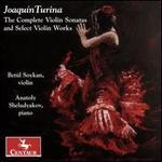 Joaquín Turina: The complete Violin Sonatas and Select Violin Works