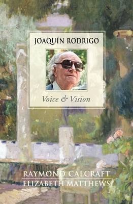Joaquin Rodrigo - Voice & Vision - Rodrigo, Joaquin