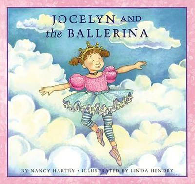 Jocelyn and the Ballerina - Hartry, Nancy