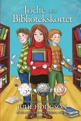Jodie Och Bibliotekskortet - Hodgson, Julie