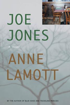 Joe Jones - Lamott, Anne