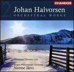 Johan Halvorsen: Orchestral Works, Vol. 2