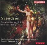 Johan Svendsen: Symphonies Nos. 1 & 2; Polonaise No. 2