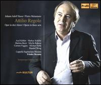 Johann Adolf Hasse: Attilio Regolo - Axel Köhler (vocals); Carmen Fuggis (vocals); Markus Schafer (vocals); Martina Borst (vocals); Michael Volle (vocals);...