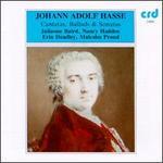 Johann Adolf Hasse: Cantatas, Ballads & Sonatas