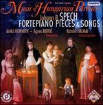 Johann B. Spech: Fortepiano Pieces & Songs