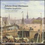 Johann Ernst Hartmann: Complete Symphonies