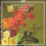 Johann Friedrich Fasch: Concertos
