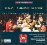 Johann Friedrich Fasch, Johann Christoph Graupner, Johann Gottlieb Graun: Concertos, Arias & Sonatas