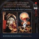 Johann Hermann Schein, Christoph Bernhard, Friedrich Wilhelm Zachow: Chorale Masses & Sacred Concertos